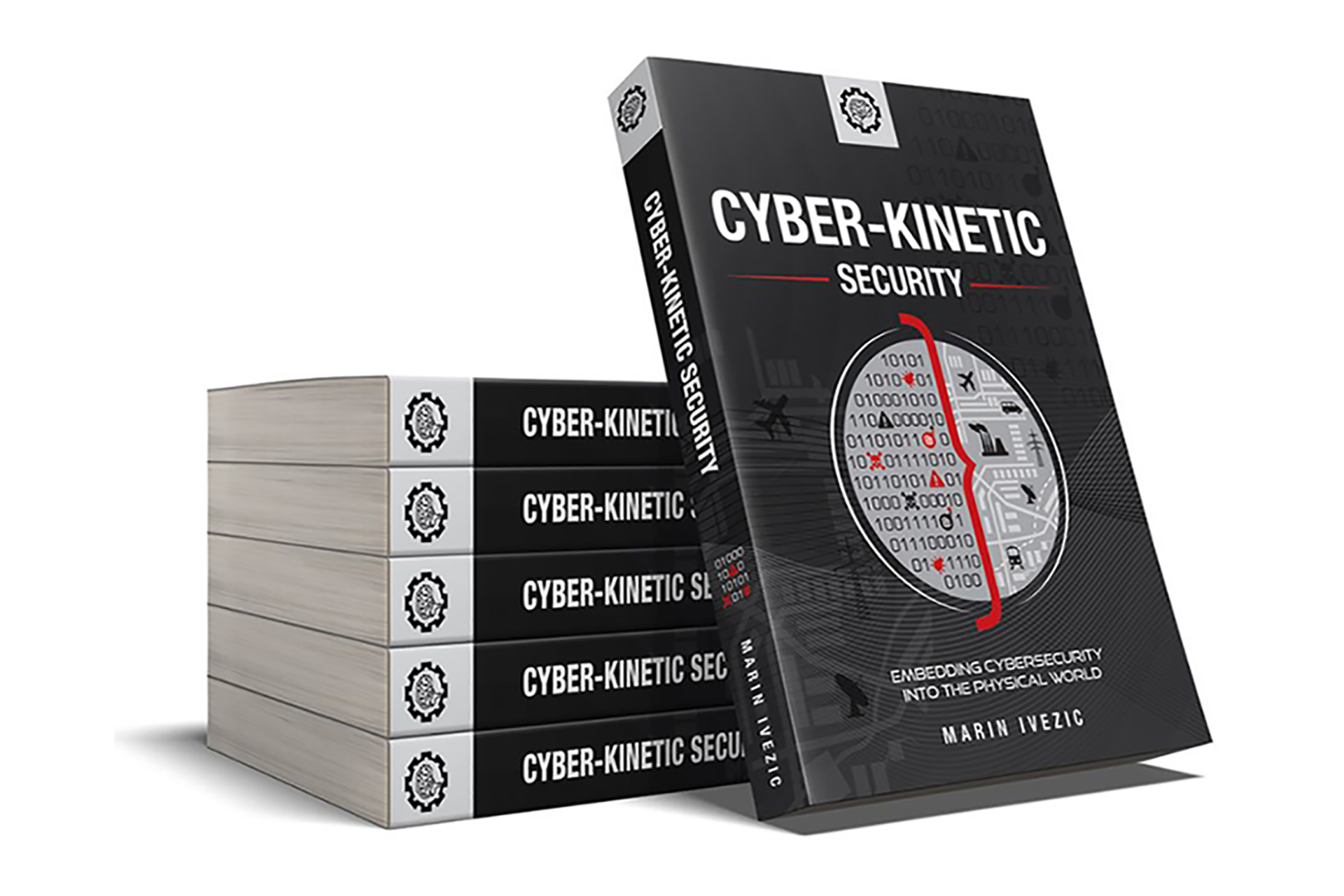 Cyber-Kinetic Security Book