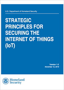 DHS-–-Strategic-Principles-For-Securing-The-Internet-Of-Things