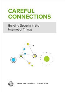 FTC-–-Careful-Connections-–-Building-Security-in-the-Internet-of-Things